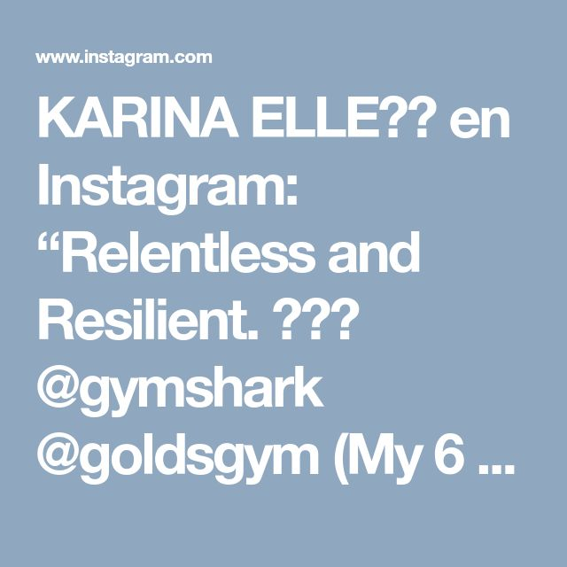 "KARINA ELLE⚡️ en Instagram: ""Relentless and Resilient. 💥👊🏽 @gymshark @goldsgym (My 6 week challenge link in bio)💛💙💚❤️ #warriorprincess👑 #chickswholift #fitisfierce…"" • Instagram"