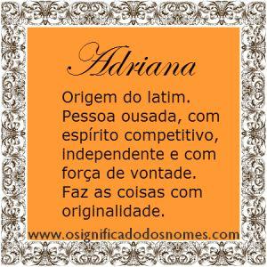 Significado do nome Adriana | Significado dos Nomes