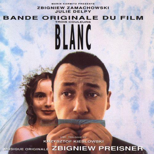 Zbigniew Preisner / Trois Couleurs: Blanc OST (1994)