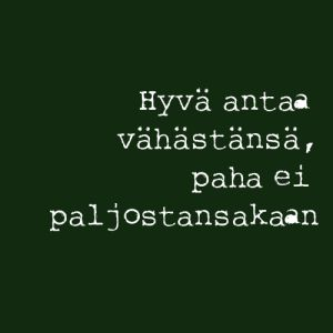 Consider even for a week, but tell clearly - Finnish