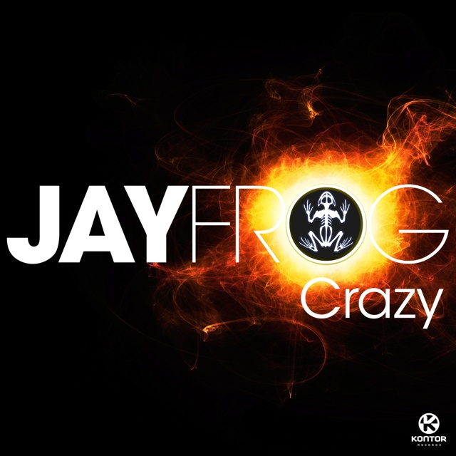 "Jay Frog ""Crazy"""