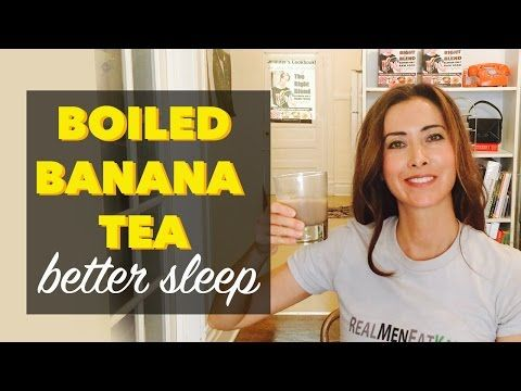 Boiled Banana Tea with Cinnamon | A Boiled Banana Recipe for Better Sleep at Night - http://www.bestrecipetube.com/boiled-banana-tea-with-cinnamon-a-boiled-banana-recipe-for-better-sleep-at-night/