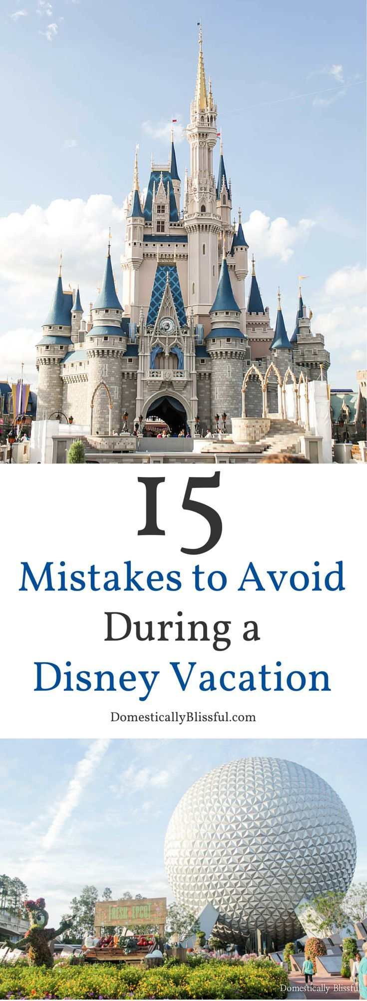 15 Mistakes to Avoid During a Disney Vacation