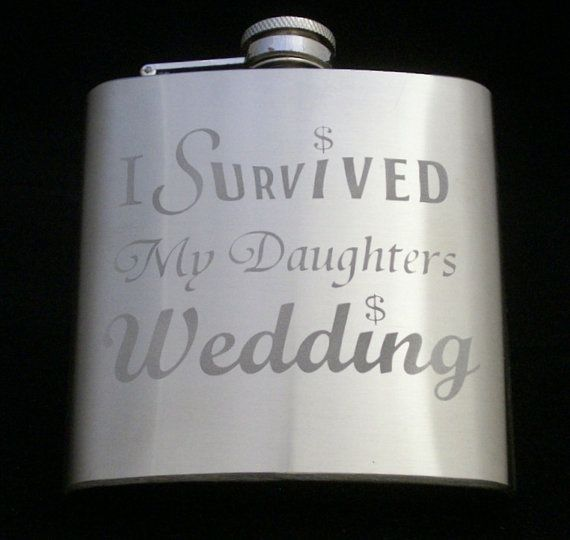 I Survived My Daughters Wedding Flask father of the bride gifts, dad gifts, wedding gifts