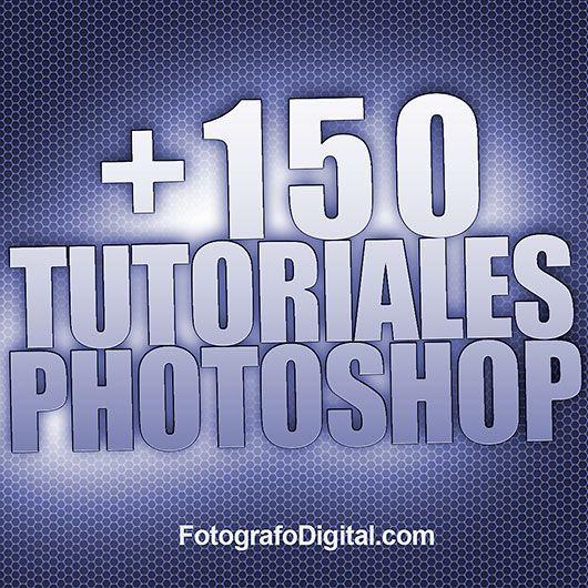 +150 Tutoriales gratuitos de Photoshop en español                                                                                                                                                     Más