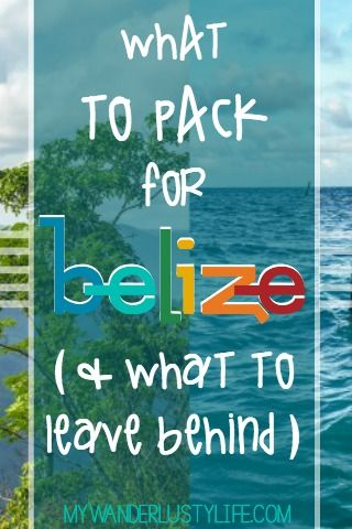What to Pack for Belize (& What I Can't Belize I Brought) | What to leave behind | Repin for later! Trust me, you're going to need it.