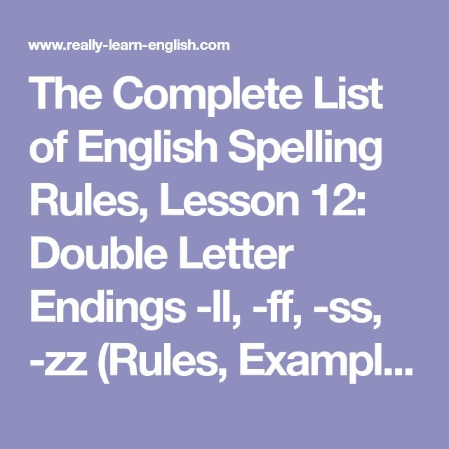 The Complete List of English Spelling Rules, Lesson 12: Double Letter Endings -ll, -ff, -ss, -zz (Rules, Examples, Worksheet, and Answer Key)