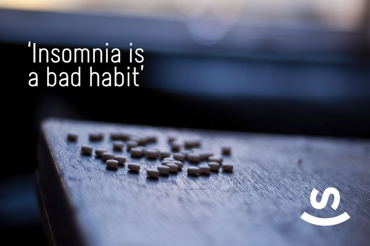 Insomnia is a bad habit