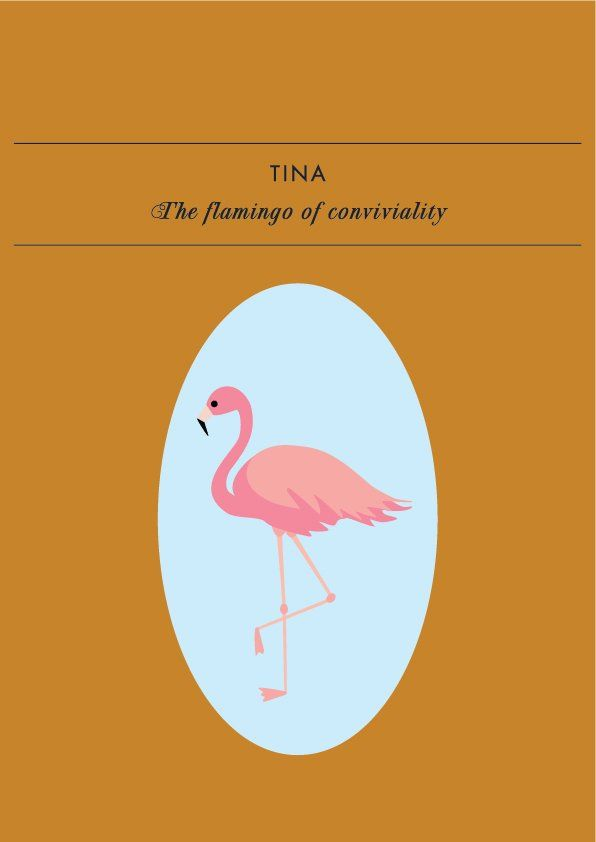 TINA THE FLAMINGO OF CONVIVIALITYTina the flamingo of conviviality loves to surround herself with family, friends, and any acquaintance or stranger willing to engage. This charming bird tells u...