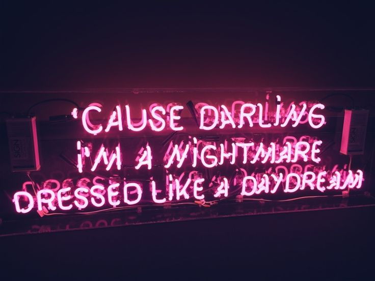 'cause darling i'm a nightmare dressed like a daydream.