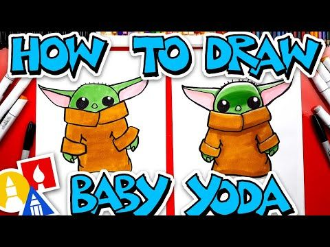 How To Draw Baby Yoda From The Mandalorian Youtube Art For Kids Hub Yoda Drawing Art For Kids