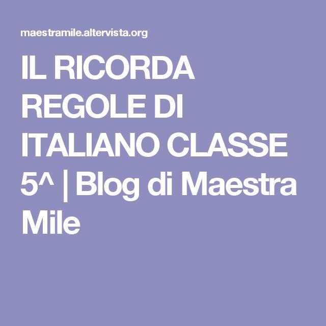 IL RICORDA REGOLE DI ITALIANO CLASSE 5^ | Blog di Maestra Mile