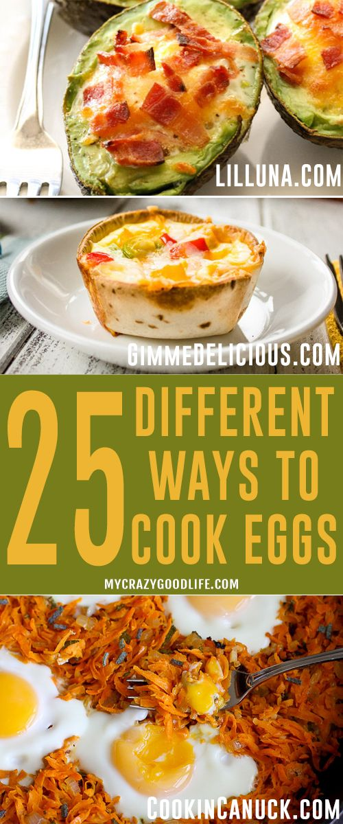 Why stick to boiling and scrambling when you can bake, poach, or turn into salad? Here are 25 different ways to cook eggs that will open up a while new world of breakfast, lunch, and dinner for you!