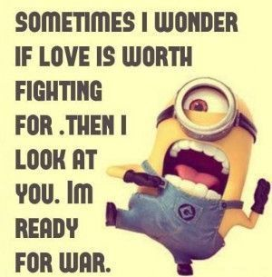 22 Minion Quotes and Memes for All Big plans though for that first day. Hmm. Believe in it with me. Help me achieve the dream. You are kind! You should know. Seriously though. Deadly combination at times? Remember that. I hate those days. UM… Seems simple. I will battle for you! You may be one. …
