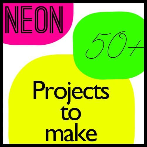 50+ Neon Projects to Make! via @Johnnie (Saved By Love Creations) Lanier