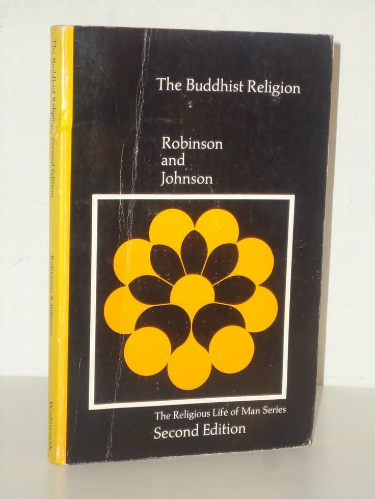 The Buddhist Religion, A Historical Introduction to Buddhism by Willard Johnson