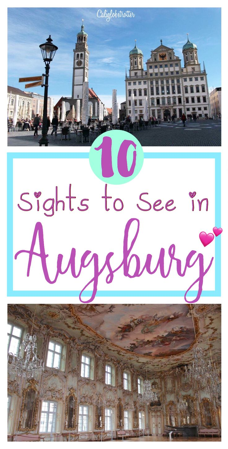10 Main Sights to See in Augsburg, Bavaria, Germany - California Globetrotter