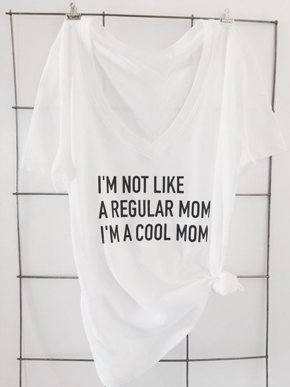 Not Like a Regular Mom Cotton V Neck T Shirt These t shirts are Forever 21 Brand Classic V Necks. Runs Small.