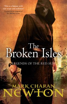 The Broken Isles: Legends of the Red Sun: Book Four