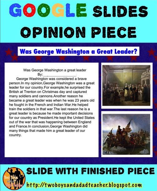 How do you make the move to paperless opinion writing?  With Google Slides of course!  I continue to create resources for my students to use on their Chrome Books with Google Slides.  We just recently tried writing an opinion paragraph completely online using Google Apps.  Here's a finished example of an opinion piece.  The student also had to find images online to insert into the template.