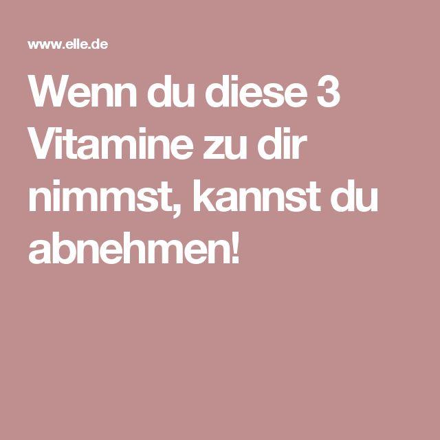 Wenn du diese 3 Vitamine zu dir nimmst, kannst du abnehmen!