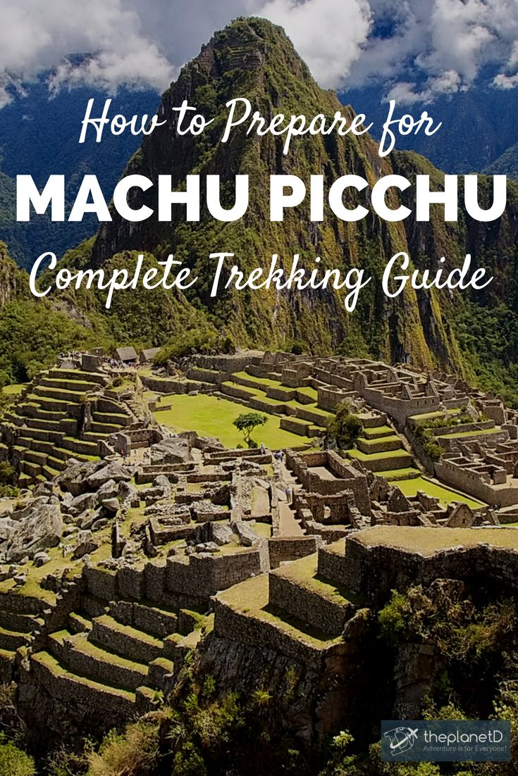 A practical guide on how to prepare to hike Machu Picchu in Peru. Best time to go, how to book, acclimatization tips, essential gear and more. Best of travel in South America. | Blog by the Planet D