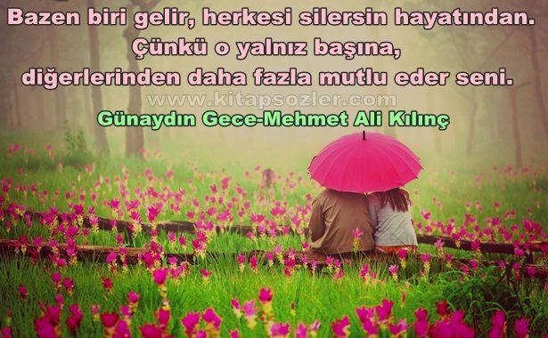 Bazen biri gelir, herkesi silersin hayatından. Çünkü o yalnız başına, diğerlerinden daha fazla mutlu eder seni... Günaydın Gece-Mehmet Ali Kılınç http://www.kitapsozler.com/resimli-kitap-sozleri/