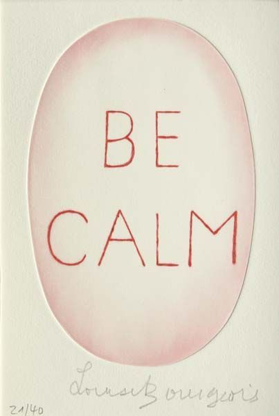 Louise Burgoise: Calm, Clams, Life Quotes, Artists, Bourgeois Quotes, Dragon, Etching, Louise Bourgeois Jpeg, Mottos