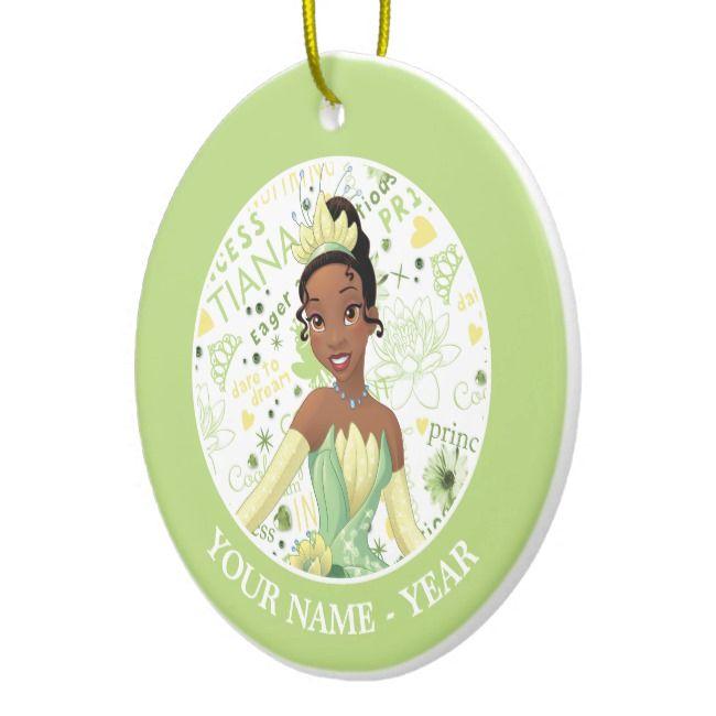 Princess Tiana Tiana Add Your Name Ceramic Ornament Zazzle Com Disney Christmas Ornaments Greeting Card Storage Custom Christmas Gifts