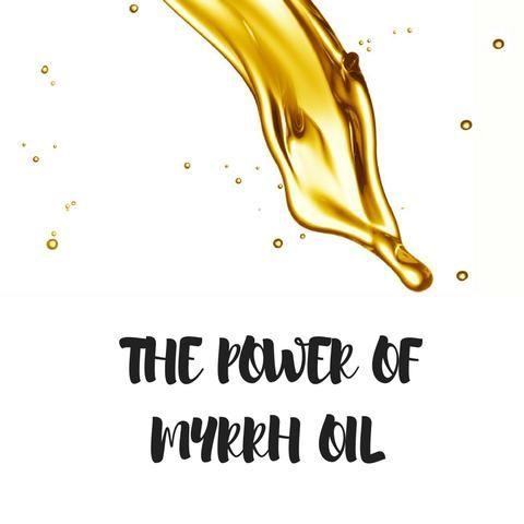The power of myrrh oil