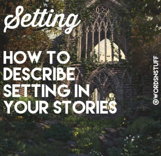 Setting {How To Describe The Setting In Your...