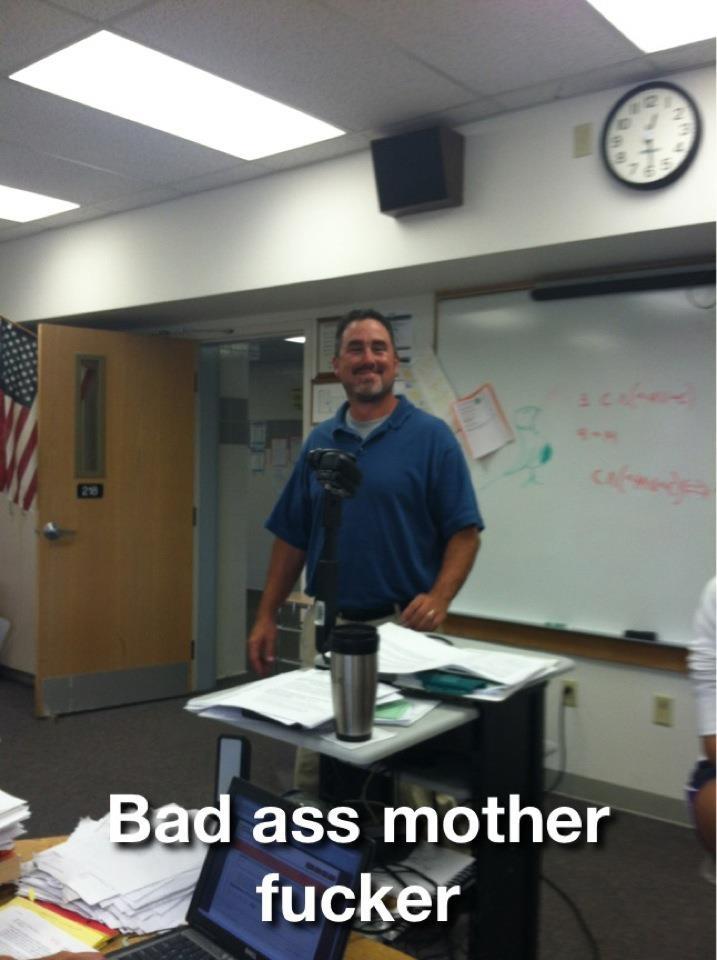 Math teacher...