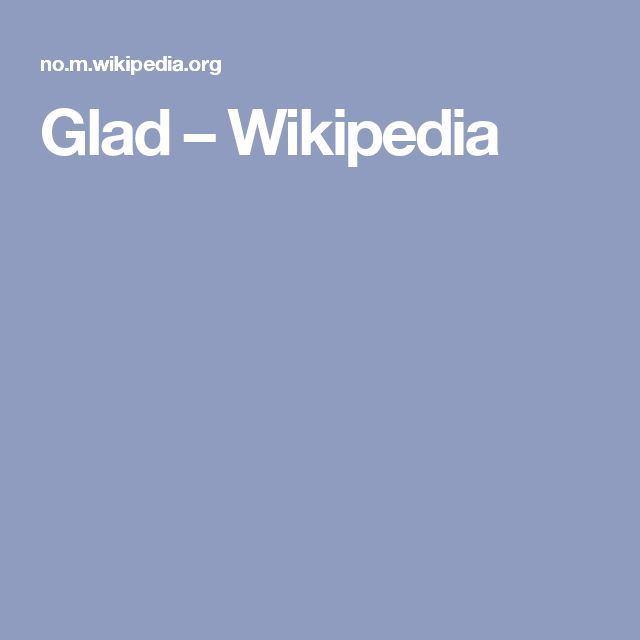 Glad – Wikipedia
