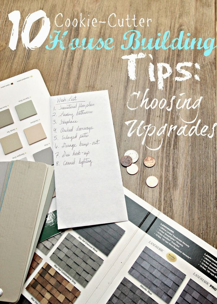 10 House Building Tips Choosing Your Upgrades For The