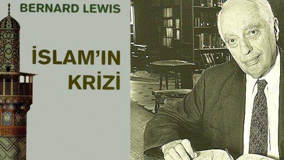 İslam'ın Krizi - Bernard Lewis* Kitabı Üzerine Eleştirel Bir İnceleme