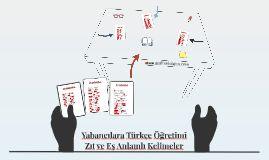Yabancılara Türkçe Öğretimi eş ve zıt anlamlı kelimeler sunumu