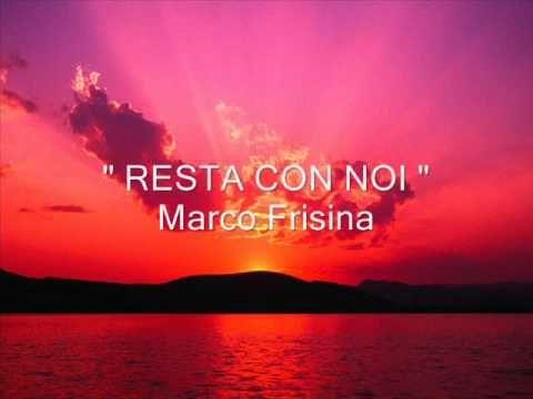 """"""" RESTA CON NOI """" Marco Frisina - YouTube"""