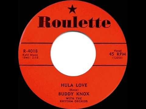 1957 HITS ARCHIVE: *Hula Love* - Buddy Knox - YouTube