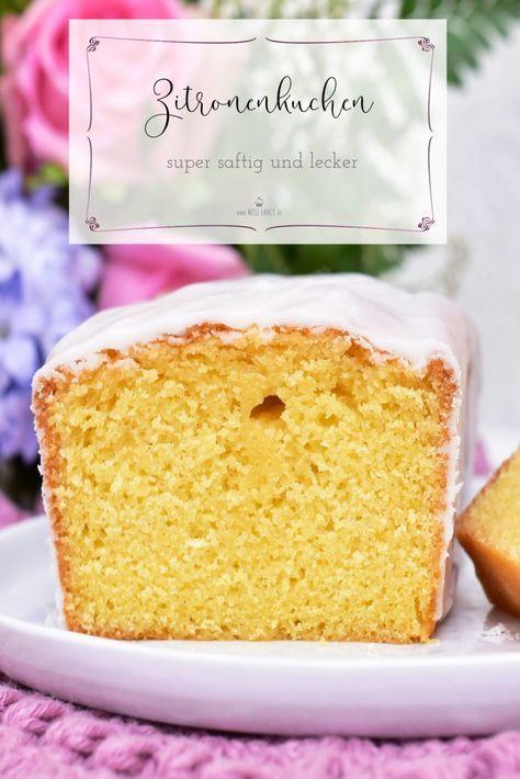 Einfaches und schnelles Rezept für Zitronenkuchen