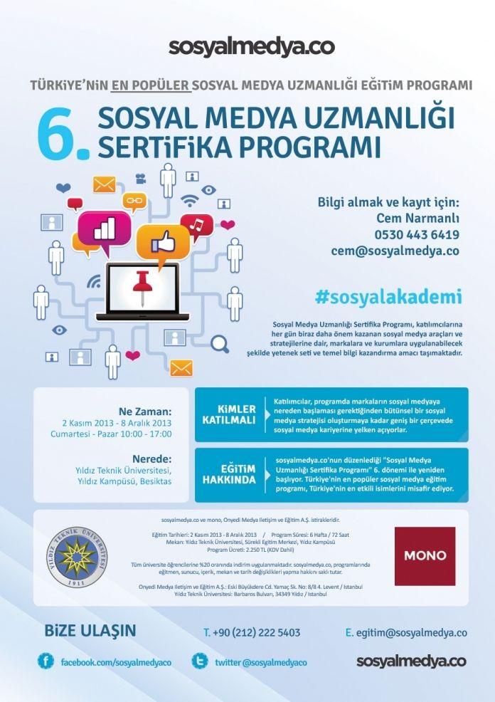 """sosyalmedya.co ve Yıldız Teknik Üniversitesi'nin birlikte düzenlediği""""Sosyal Medya Uzmanlığı Sertifika Programı"""" 6. dönemi ile yeniden başlıyor. Türkiye'nin en popüler sosyal medya eğitim programı, haftada 12 saatten oluşan 6 haftalık derslerde sosyal medya alanında Türkiye'nin en etkili isimlerini misafir ediyor."""
