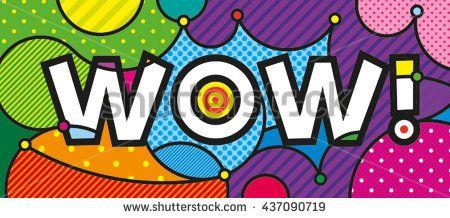 WOW! POP ART MODERN TYPO illustration for DESIGN https://www.shutterstock.com/g/lilli_jemska?rid=158830&utm_medium=email&utm_source=ctrbreferral-link
