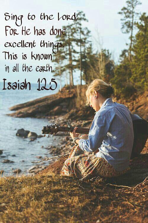 #Scripture                                     Isaiah 12:5