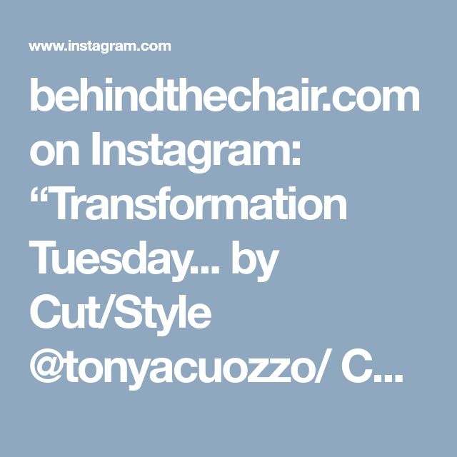 """behindthechair.com on Instagram: """"Transformation Tuesday... by Cut/Style @tonyacuozzo/ Color @joseph_cuozzo Featuring #Wella """"Innosense"""" 10/88 #wellaeducation…"""" • Instagram"""