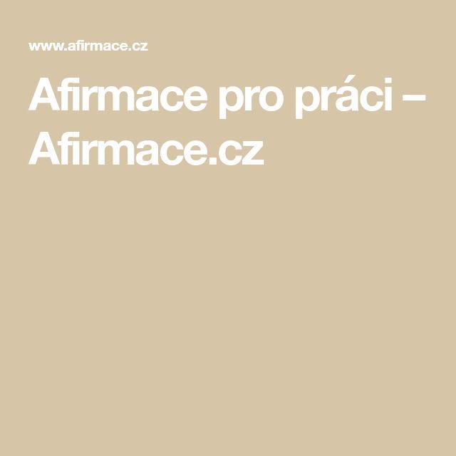 Afirmace pro práci – Afirmace.cz