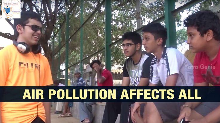 Air Pollution Affects All Short Film | Yatragenie Short film Contest Ind...