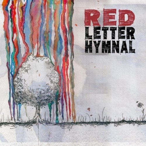 Red Letter Hymnal   My Favorite albums, songs, artists and more ...