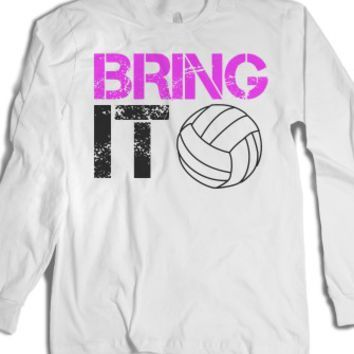 Bring it Volleyball long sleeve tee t shirt. I like the typography. The volleyball is lacking.