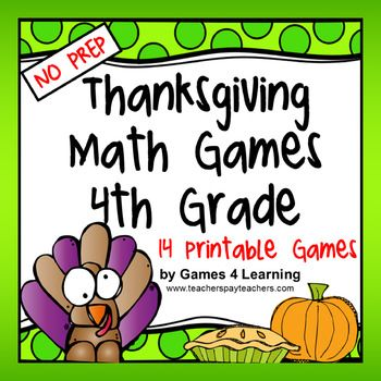 Thanksgiving Math: Thanksgiving Math Games Fourth Grade by Games 4 Learning for bringing some fun, Thanksgiving math into the classroom.