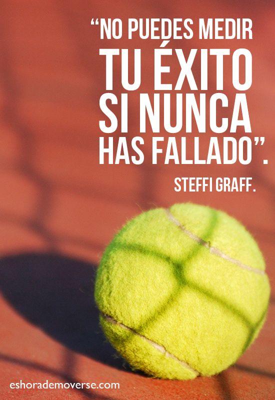 """""""No puedesmedir tu éxito si nunca has fallado"""" Steffi Graff #Emprender #empreujat #empreaccionate"""