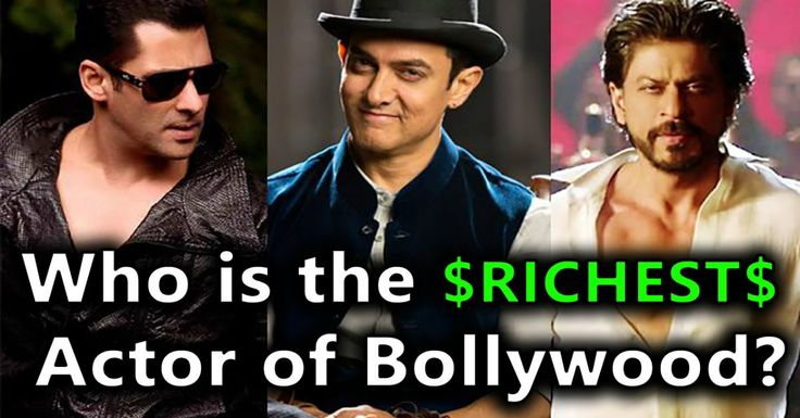 Bollywood top richest actors